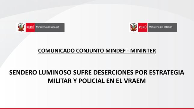 Sendero Luminoso sufre deserciones por estrategia militar y policial en el Vraem