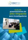 Vista preliminar de documento Guía de Presentaciones de Alto Impacto para Investigadores