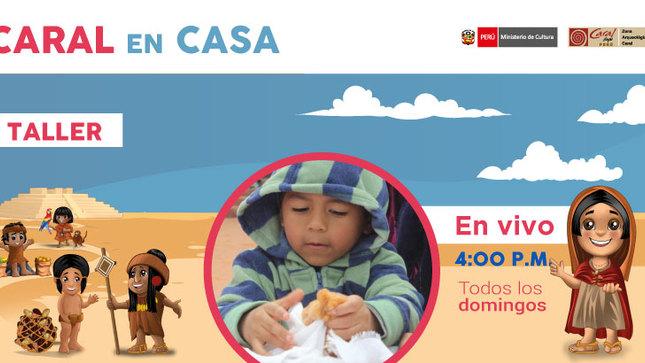 CARAL EN CASA: TALLER LÚDICO E INTERACTIVO PARA NIÑOS SOBRE LA CIVILIZACIÓN CARAL